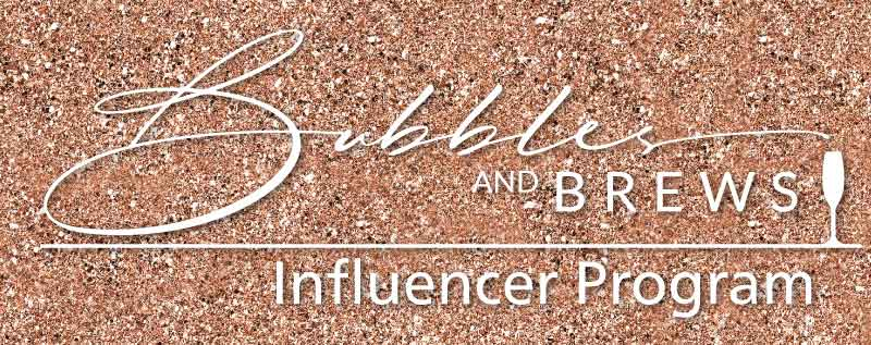 Bubbles and Brews Influencer Program